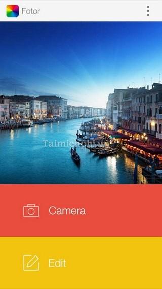 Fotor Android - Chụp, chỉnh sửa ảnh trên Android